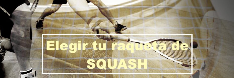 comprar-raqueta-squash