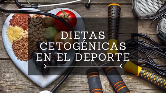 Dieta Cetogénica en el Deporte