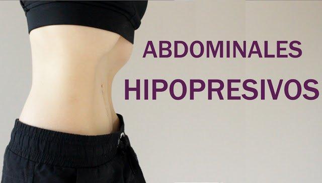 Abdominales Hipopresivos - Todo lo que necesitas saber