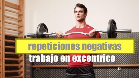 Metodo Entrenamiento Fuerza Repeticiones Negativas