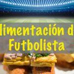 Alimentación del Futbolista