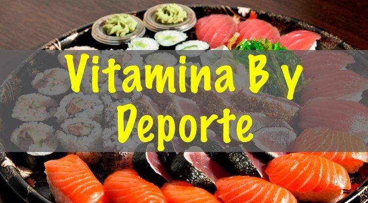 Vitaminas B y deporte