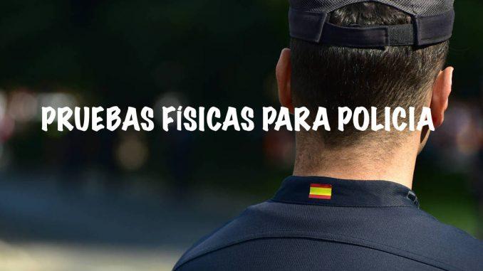 policia-nacional-pruebas