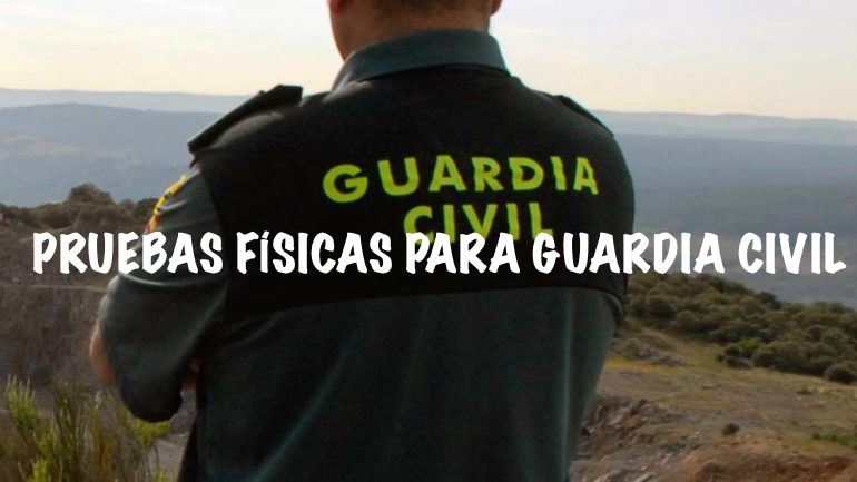 pruebas-fisicas-guardia-civil
