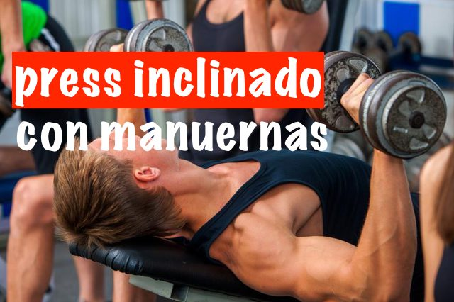 Press Inclinado con Mancuernas