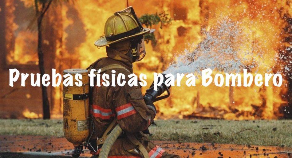 pruebas-fisicas-bombero