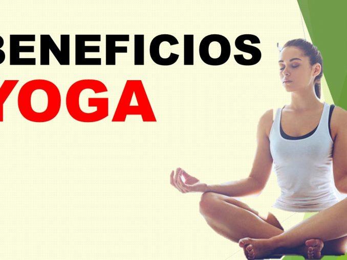 Descubre los Beneficios del Yoga