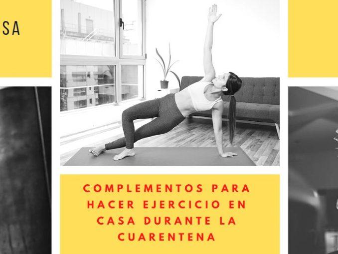 Complementos para hacer ejercicio en casa esta cuarentena
