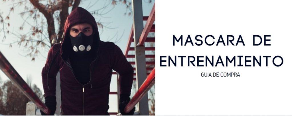 mascara entrenamiento