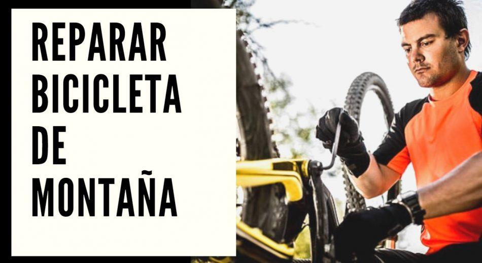 reparar bicicleta montaña